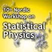 10th Nordic Workshop on Statistical Physics: Biological, Complex and Non-Equilibrium Systems