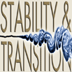 Stability and Transition